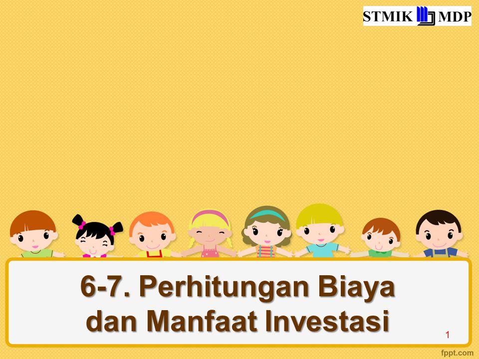6-7. Perhitungan Biaya dan Manfaat Investasi 1