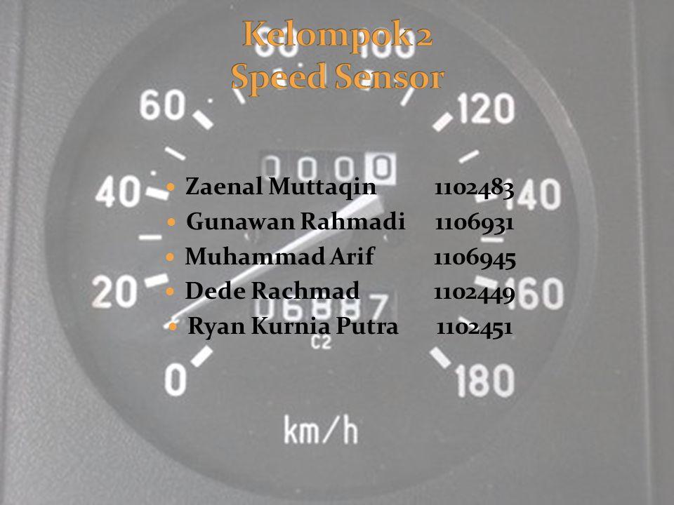 Speed sensor ialah sensor yang berfungsi untuk mengetahui kecepatan kendaraan yang dijalankan dan dijadikan informasi utama untuk mengendalikan kecepatan di kawasan/jalan agar tidak terlalu lambat atau terlalu cepat, serta dapat mengatur waktu perjalanan dan mengendalikan kecepatan di jalan yang kecepatannya dibatasi.