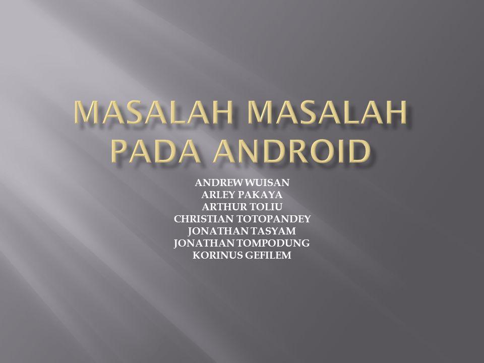 Masalah ini sering muncul karena Android sangat identic dengan koneksi internet.