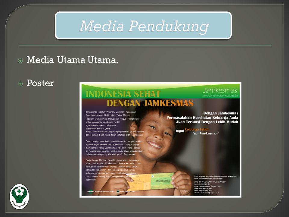  Media Utama Utama.  Poster