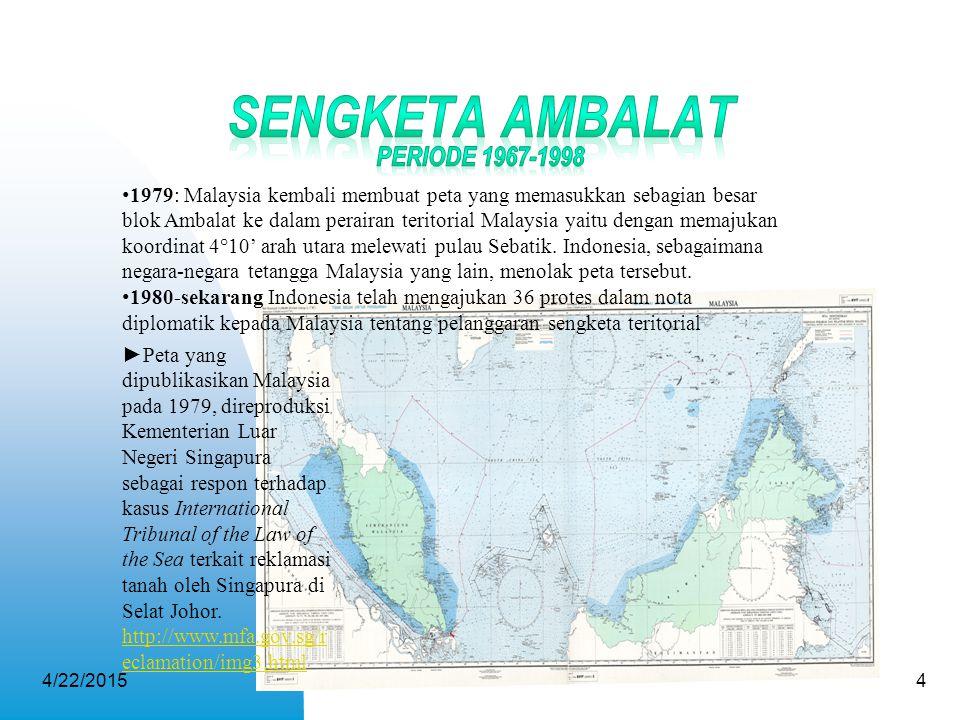 4/22/20154 ►Peta yang dipublikasikan Malaysia pada 1979, direproduksi Kementerian Luar Negeri Singapura sebagai respon terhadap kasus International Tr