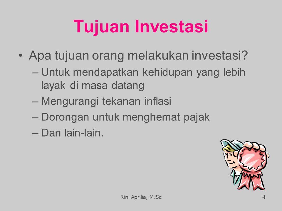 Tujuan Investasi Apa tujuan orang melakukan investasi.