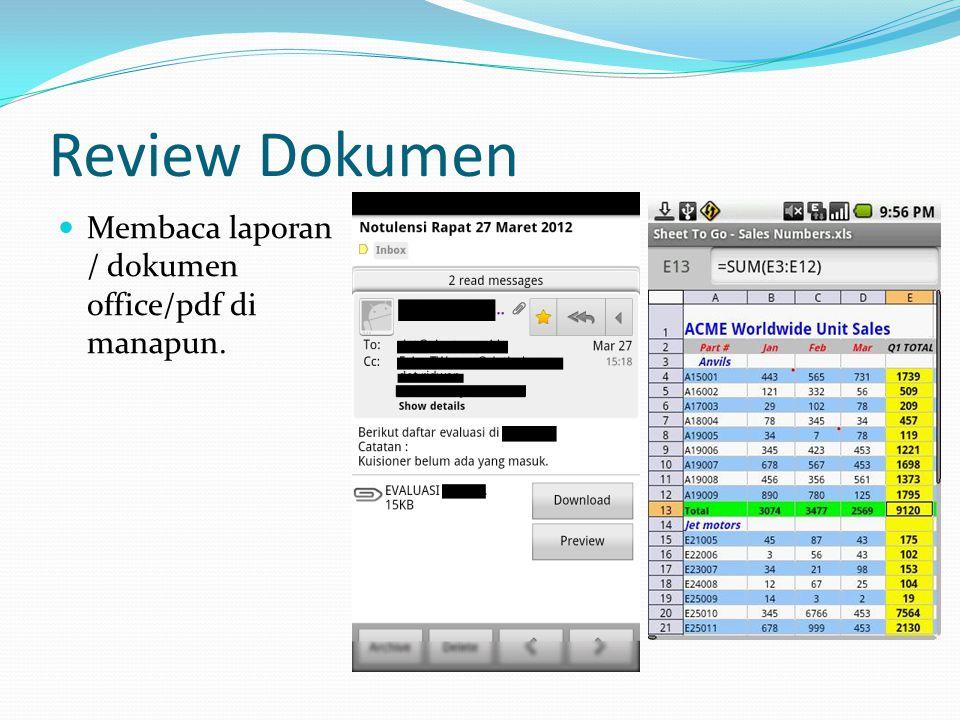 Review Dokumen Membaca laporan / dokumen office/pdf di manapun.