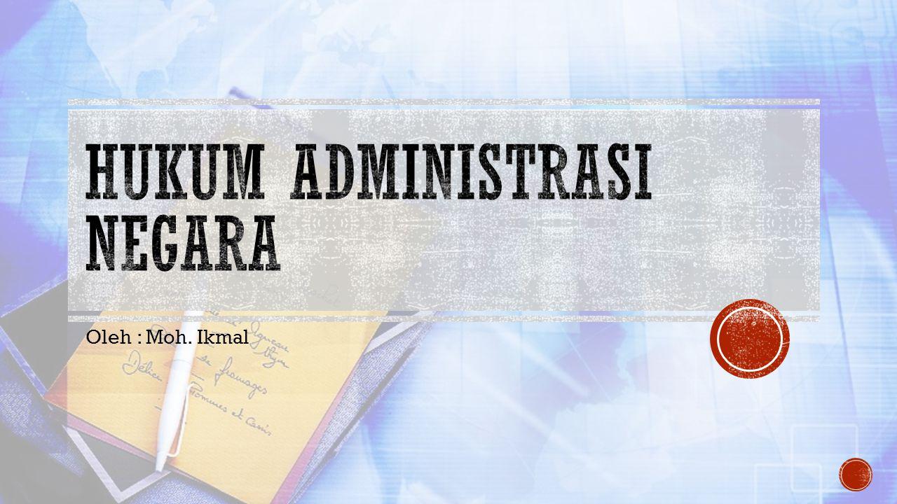 1.Pendahuluan (istilah administrasi ) 2. Beberapa istilah dan definisi HAN 3.