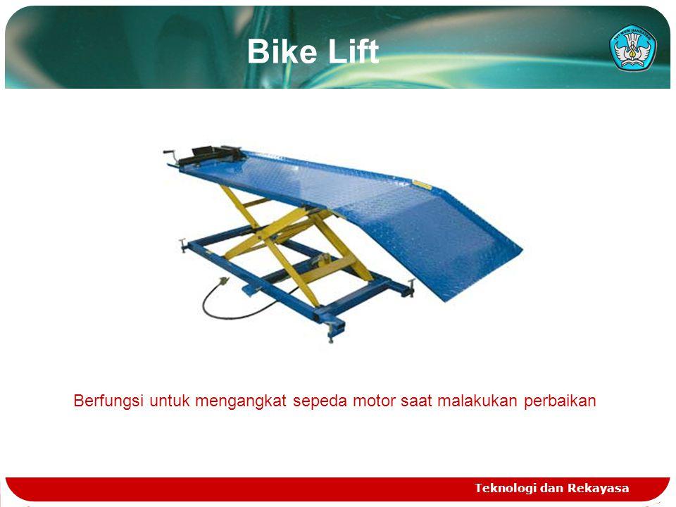 Teknologi dan Rekayasa Bike Lift Berfungsi untuk mengangkat sepeda motor saat malakukan perbaikan