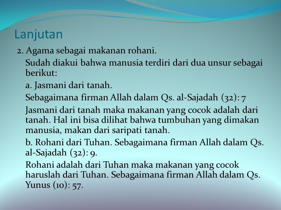 Kebutuhan Manusia terhadap Agama Ada beberapa hal yang menyebabkan manusia membutuhkan agama sebagai berikut: 1.