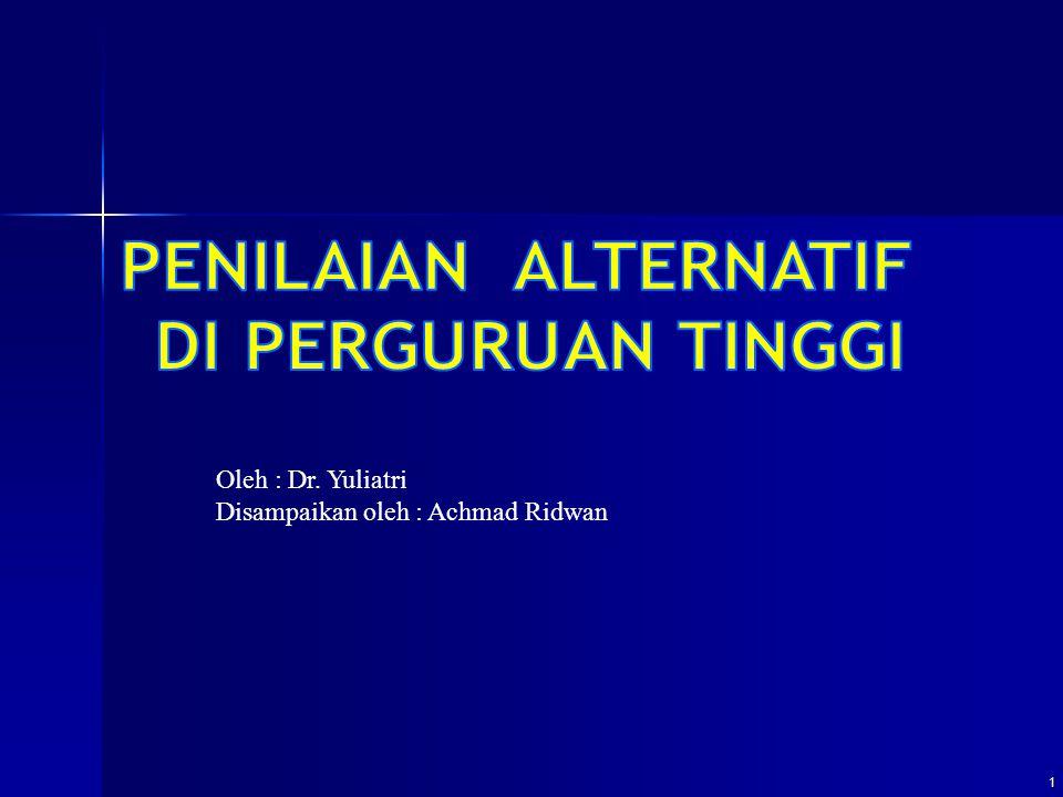 1 Oleh : Dr. Yuliatri Disampaikan oleh : Achmad Ridwan