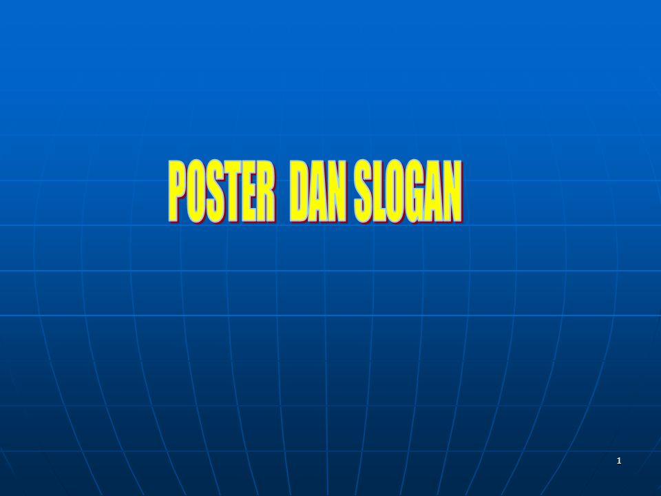 2 Lembaran pengumuman atau iklan yang dipasang di tempat umum yang biasanya disertai gambar.