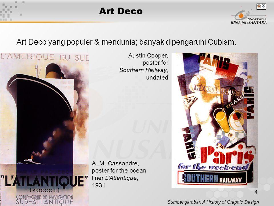 4 Art Deco Art Deco yang populer & mendunia; banyak dipengaruhi Cubism.