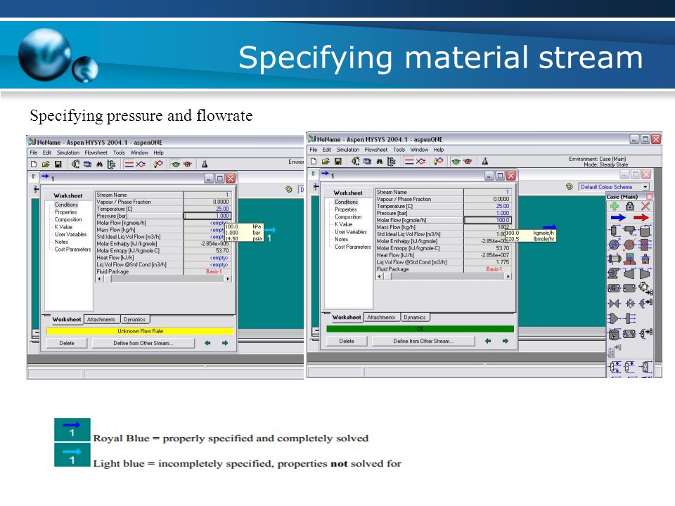 Specifying material stream Specifying temperature