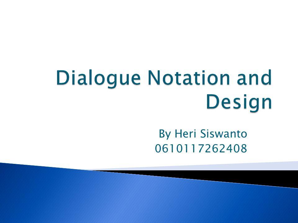  Dialog adalah percakapan antara dua orang atau lebih pihak.