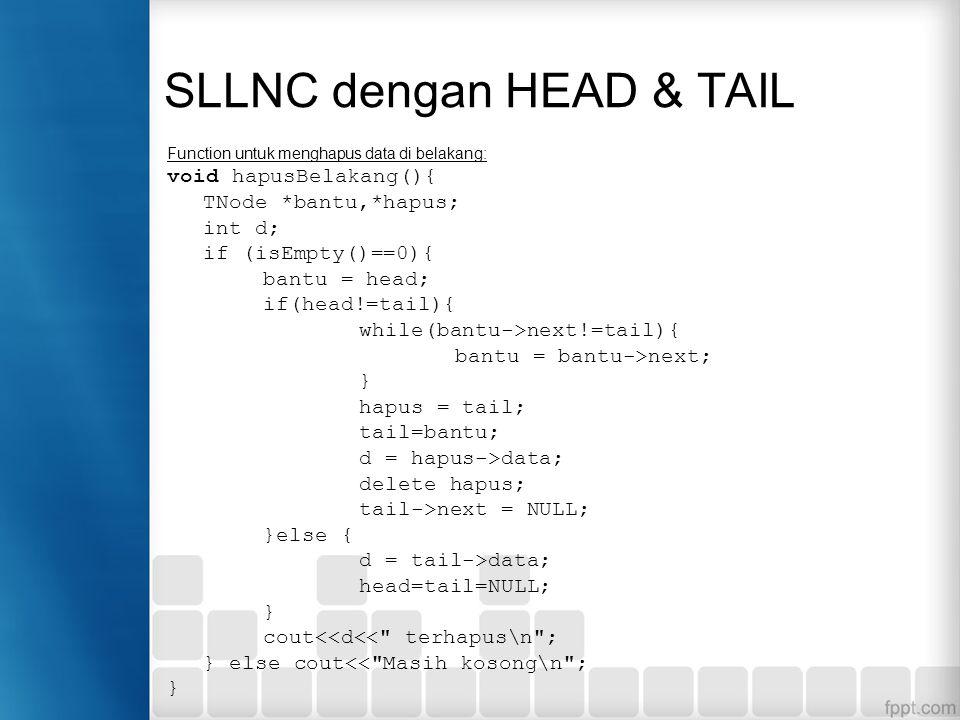 Function di atas akan menghapus data terdepan (pertama) yang ditunjuk oleh head pada linked list Penghapusan node tidak boleh dilakukan jika keadaan n