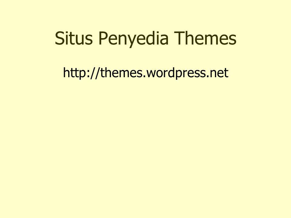 Situs Penyedia Themes http://themes.wordpress.net