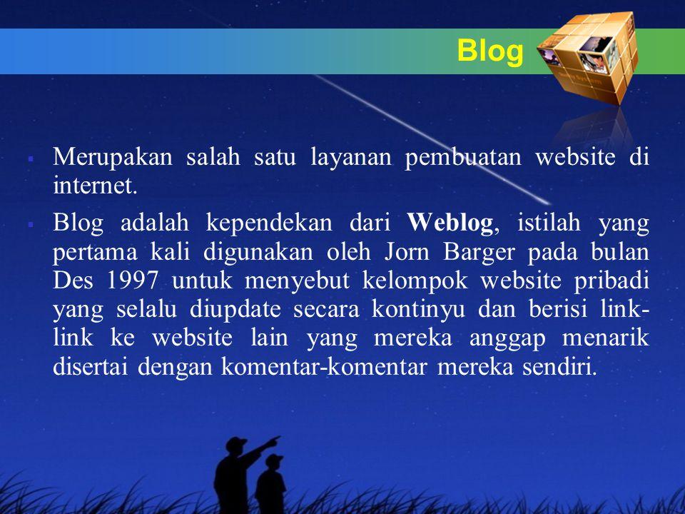 Blog  Merupakan salah satu layanan pembuatan website di internet.