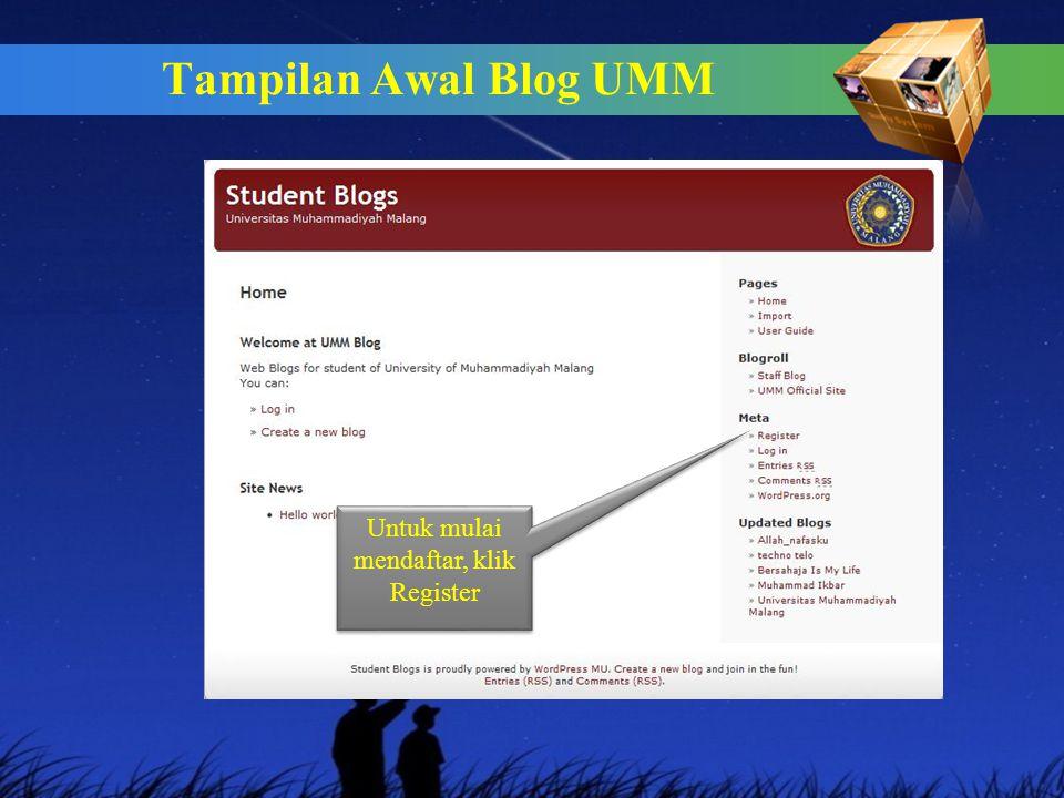 Tampilan Awal Blog UMM Untuk mulai mendaftar, klik Register