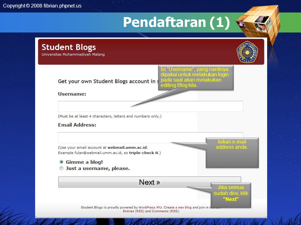 Pendaftaran (1) Jika semua sudah diisi, klik Next Isikan e-mail address anda.
