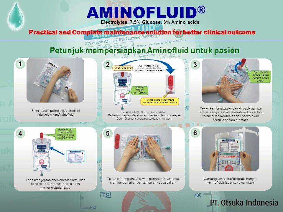 Setiap tetesnya memberi sejuta makna dan harapan AMINOFLUID ® : ●Dikemas dalam advanced double chamber soft bag, mudah dan praktis serta aman pemakaia