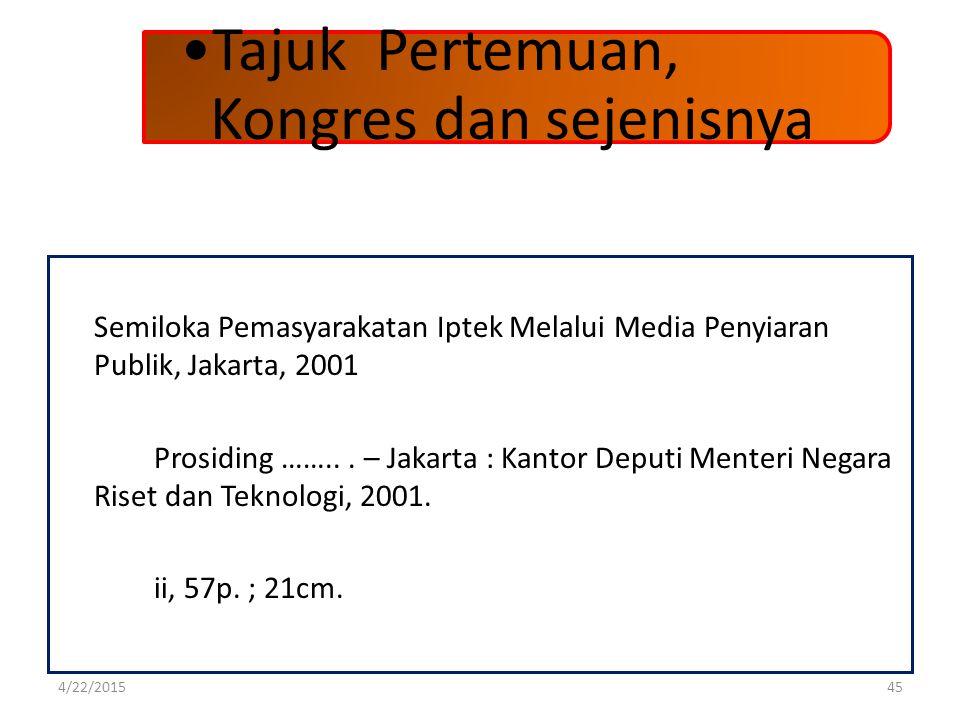 Semiloka Pemasyarakatan Iptek Melalui Media Penyiaran Publik, Jakarta, 2001 Prosiding ……... – Jakarta : Kantor Deputi Menteri Negara Riset dan Teknolo