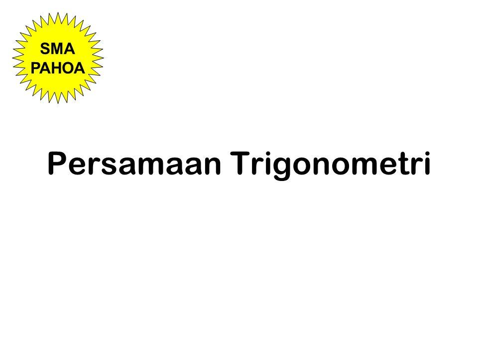 Persamaan Trigonometri SMA PAHOA