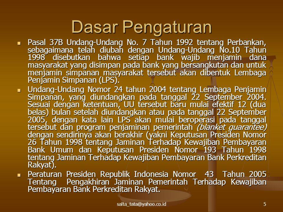 5 Dasar Pengaturan Pasal 37B Undang-Undang No. 7 Tahun 1992 tentang Perbankan, sebagaimana telah diubah dengan Undang-Undang No.10 Tahun 1998 disebutk