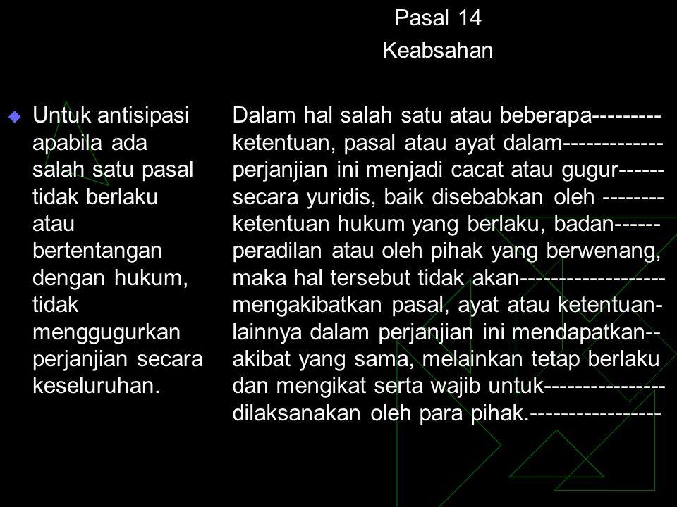  Ayat (1) klausul transaksional dan juga antisipatif.