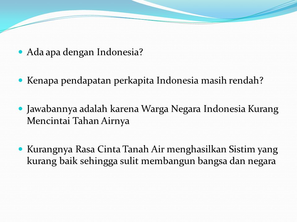 Ada apa dengan Indonesia.Kenapa pendapatan perkapita Indonesia masih rendah.
