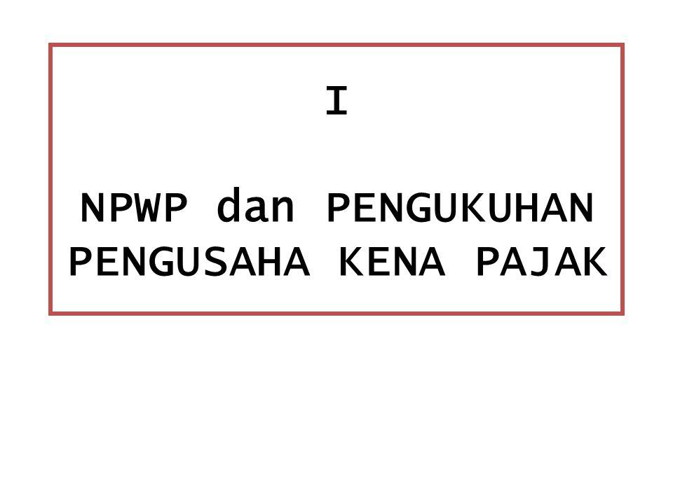 CONTOH Pajak terutang atau ditagih (dianggap tidak ada jumlah pajak yang dikreditkan) Rp100.000,00.