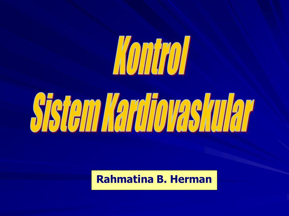 Fungsi Sistem Kardiovaskular Transportasi: - bahan-bahan esensial ke jaringan - produk metabolik ke sistem ekskresi - komunikasi humoral ke seluruh tubuh - suhu tubuh