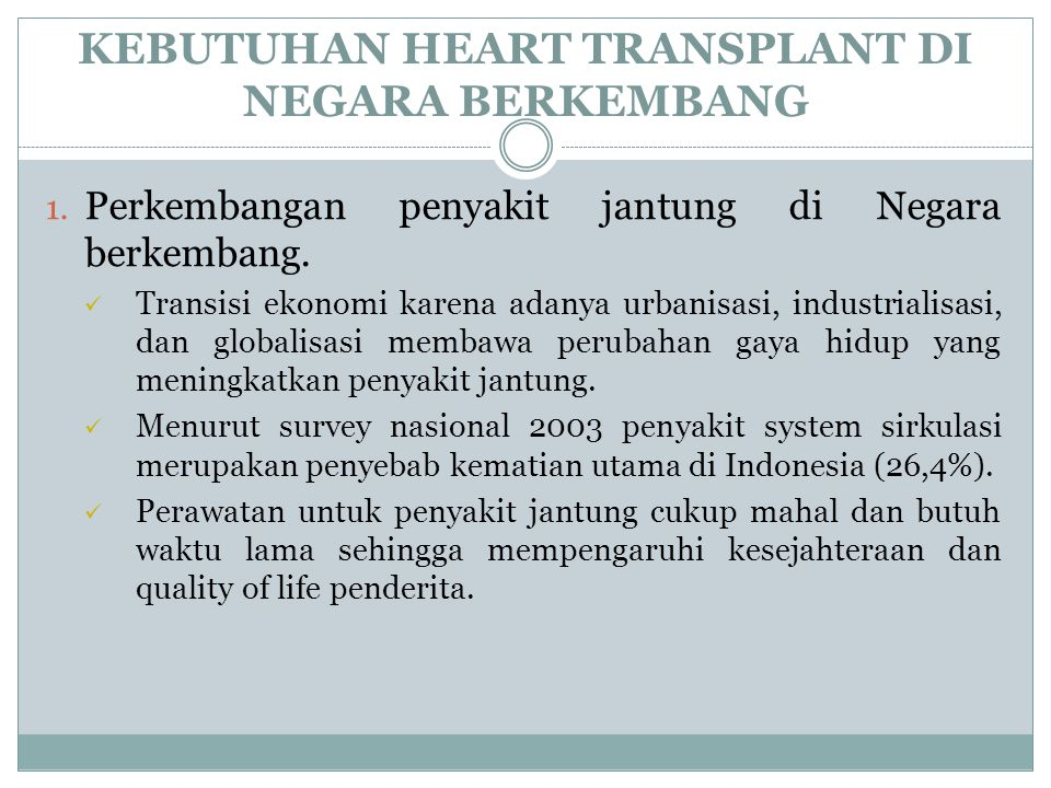 KEBUTUHAN HEART TRANSPLANT DI NEGARA BERKEMBANG 1.