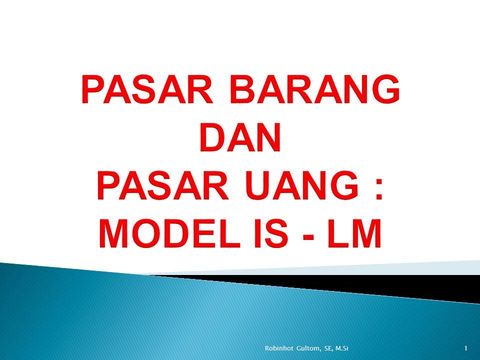 Kurva LM adalah suatu kurva yang menggambarkan berbagai titik kombinasi antara tingkat bunga dan tingkat pendapatan dimana permintaan uang sama dengan penawaran uang.