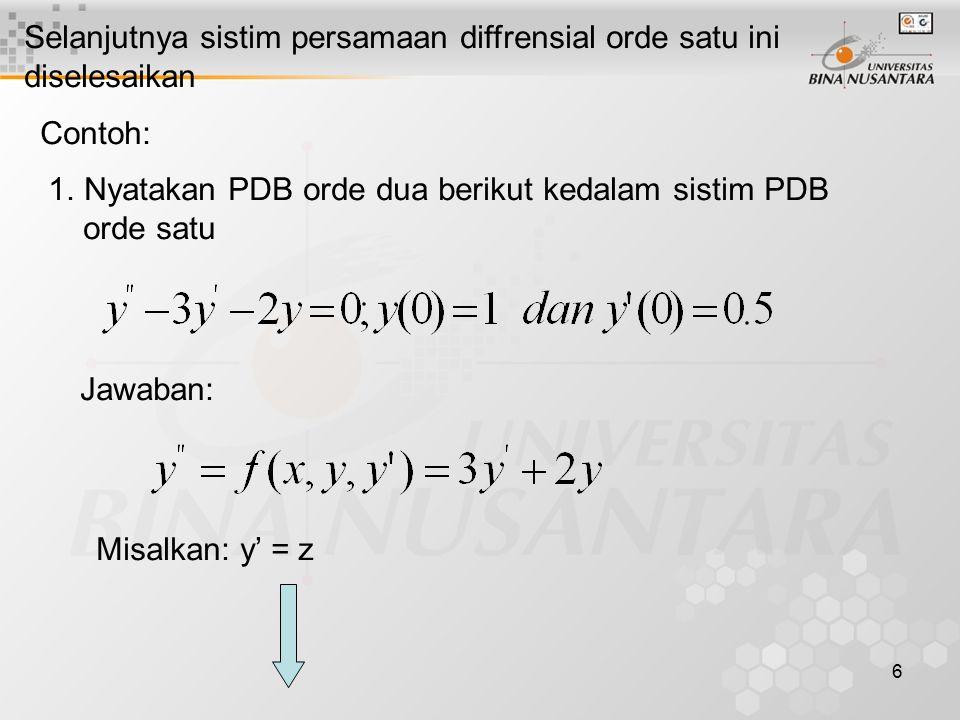 7 Sistim PDB orde satu: