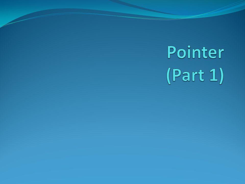 Mengisi Variabel Pointer Pada contoh di depan : Baris tersebut ternyata menampilkan isi dari pointer itu sendiri, bukan isi dari variabel vint.