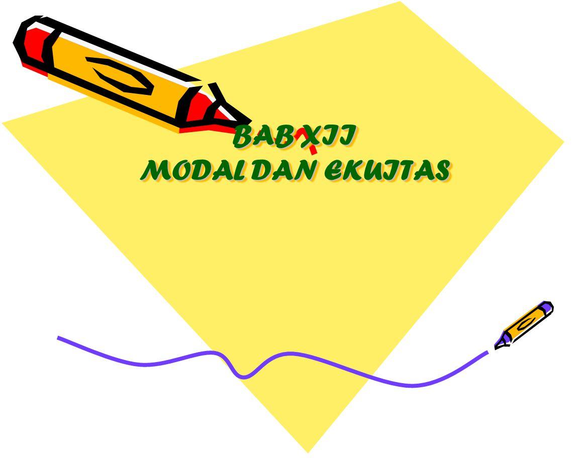 BAB XII MODAL DAN EKUITAS