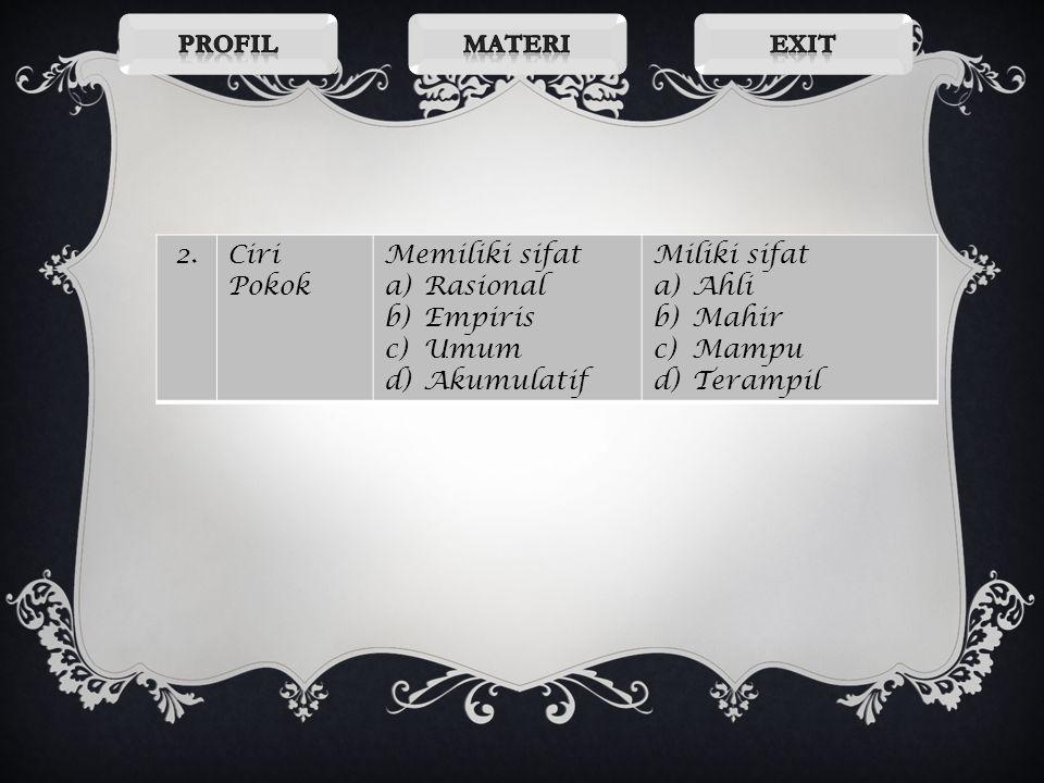 NoNo PembedaIlmuSeni 1.MaknaAkumulasi pengetahuan yang disistemasikan atau kesatuan pengetahuan yang terorganisasi Atau Pendekatan terhadap seluruh du