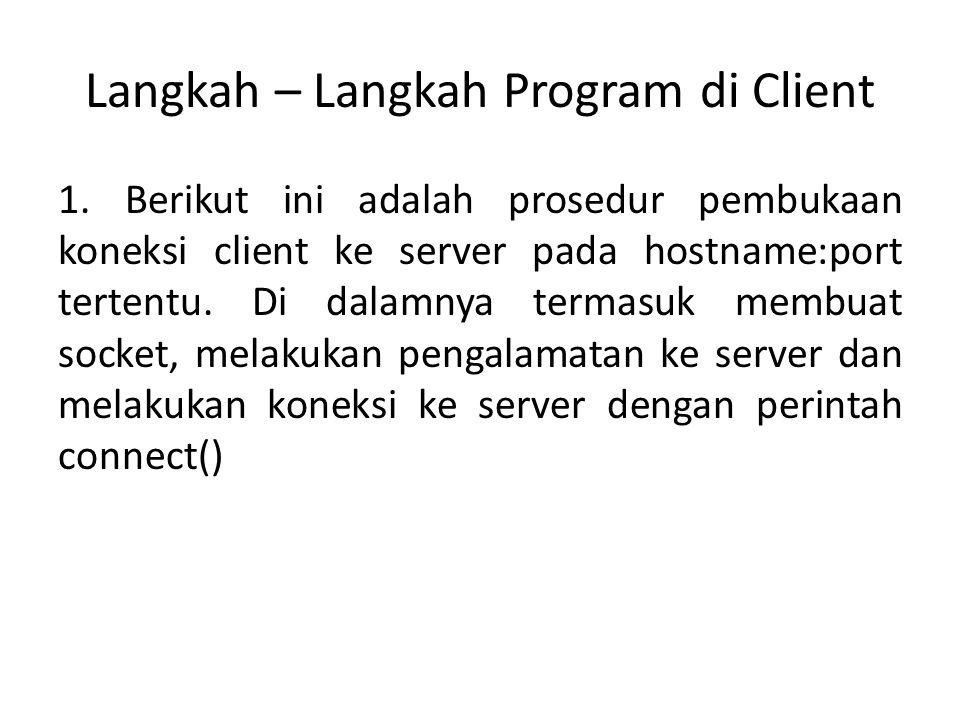 Langkah – Langkah Program di Client 1.