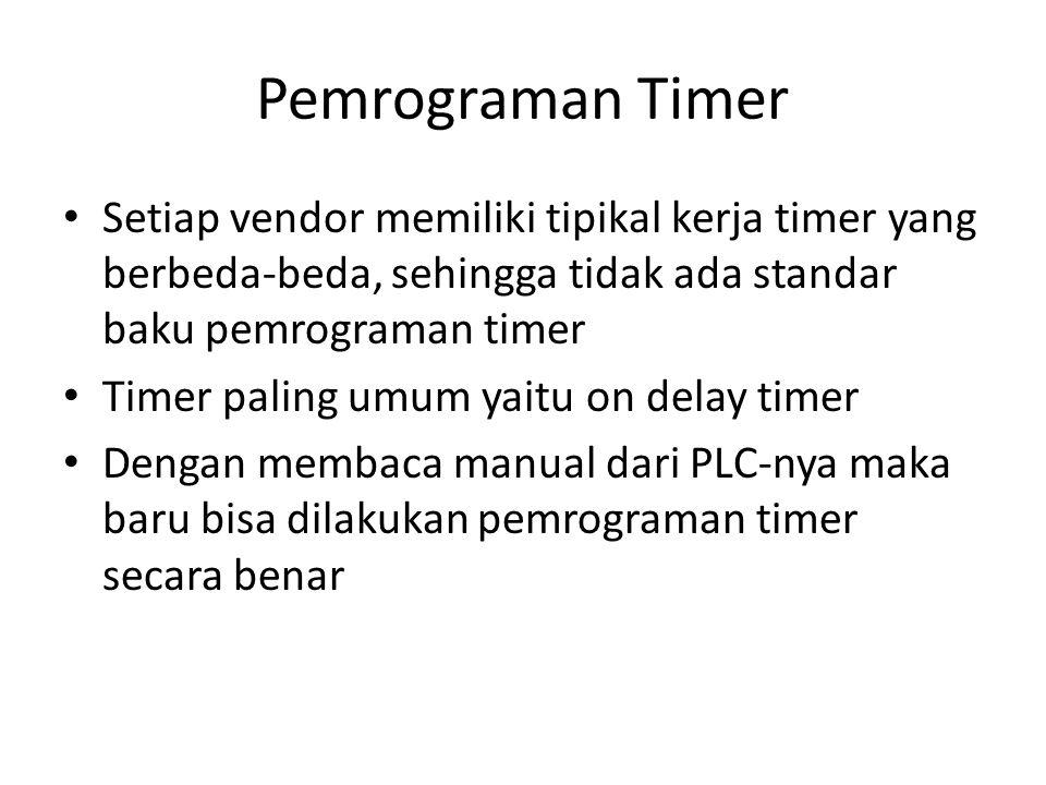 Pemrograman Timer Setiap vendor memiliki tipikal kerja timer yang berbeda-beda, sehingga tidak ada standar baku pemrograman timer Timer paling umum ya