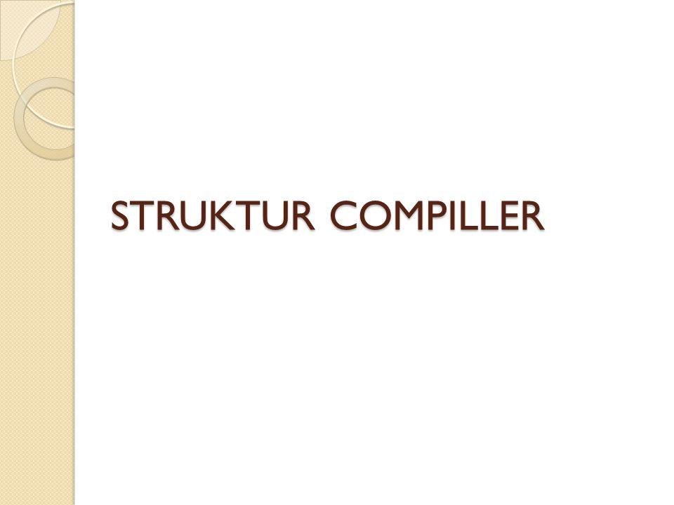 STRUKTUR COMPILLER