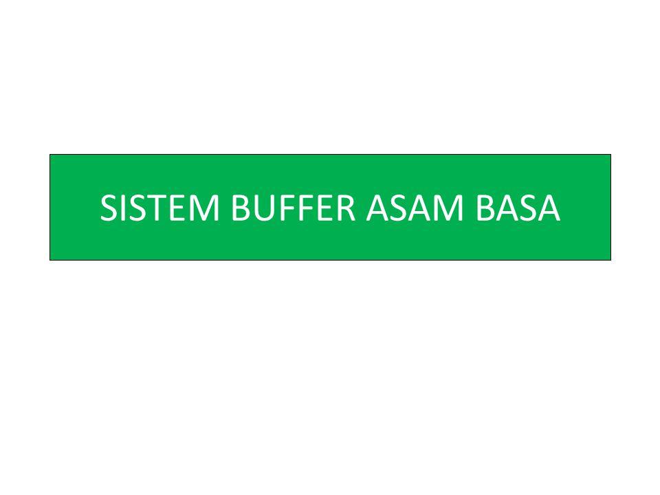 SISTEM BUFFER ASAM BASA