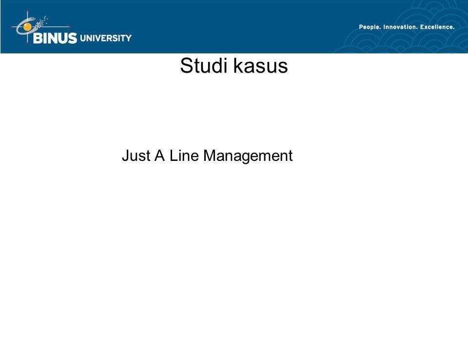 Studi kasus Just A Line Management