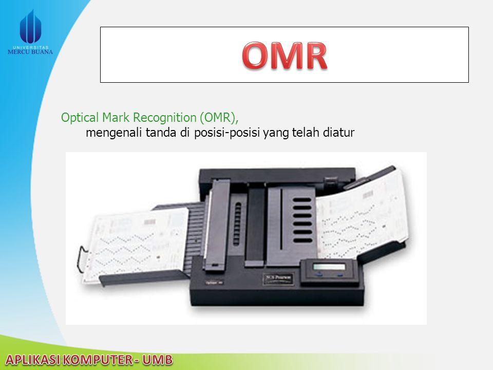 22/04/2015 Optical Mark Recognition (OMR), mengenali tanda di posisi-posisi yang telah diatur