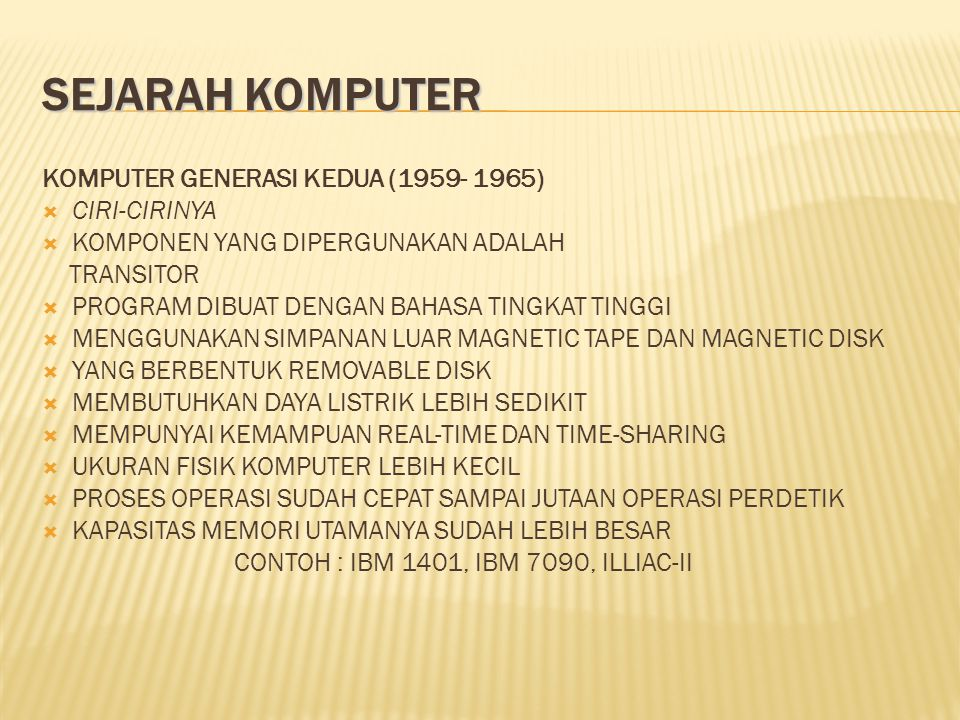  Komponen Hardware  Central Processing Unit(CPU)  Media Penyimpanan atau Memory  Input Device (Peralatan Input)  Output Device (Peralatan Output)  Communication Device (Peralatan Komunikasi)