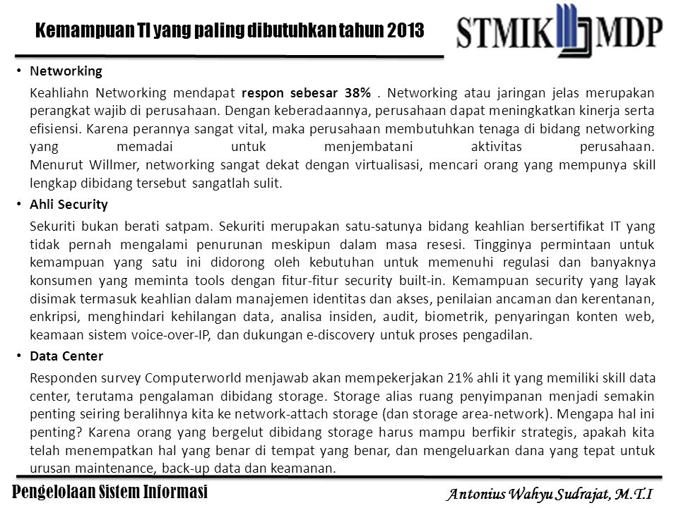 Pengelolaan Sistem Informasi Antonius Wahyu Sudrajat, M.T.I Tingkatan Manajemen