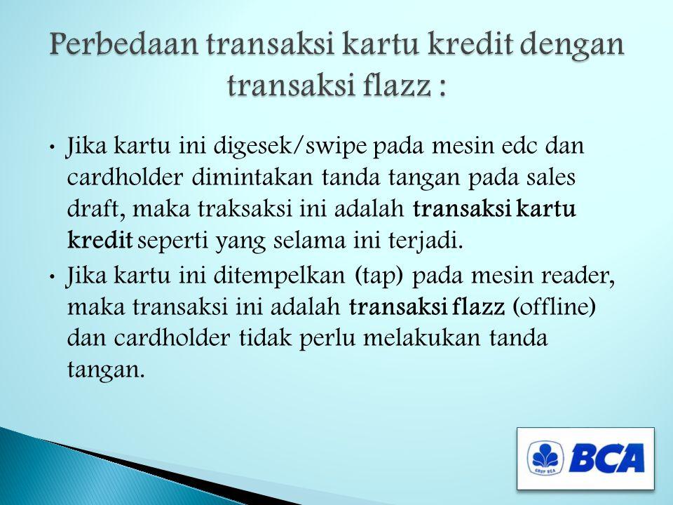 1. Masukkan Kartu Flazz ke ANT dan tarik kembali 2. Masukkan kembali Kartu Flazz ke ANT dan jangan ditarik sebelum transaksi selesai diproses 3. ANT a