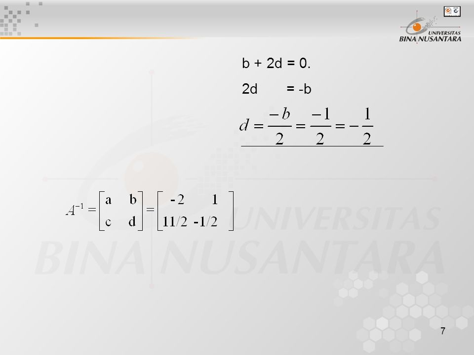 7 b + 2d = 0. 2d = -b