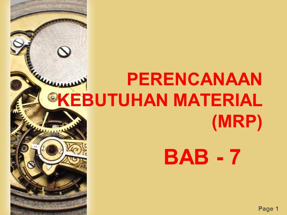 Page 1 PERENCANAAN KEBUTUHAN MATERIAL (MRP) BAB - 7