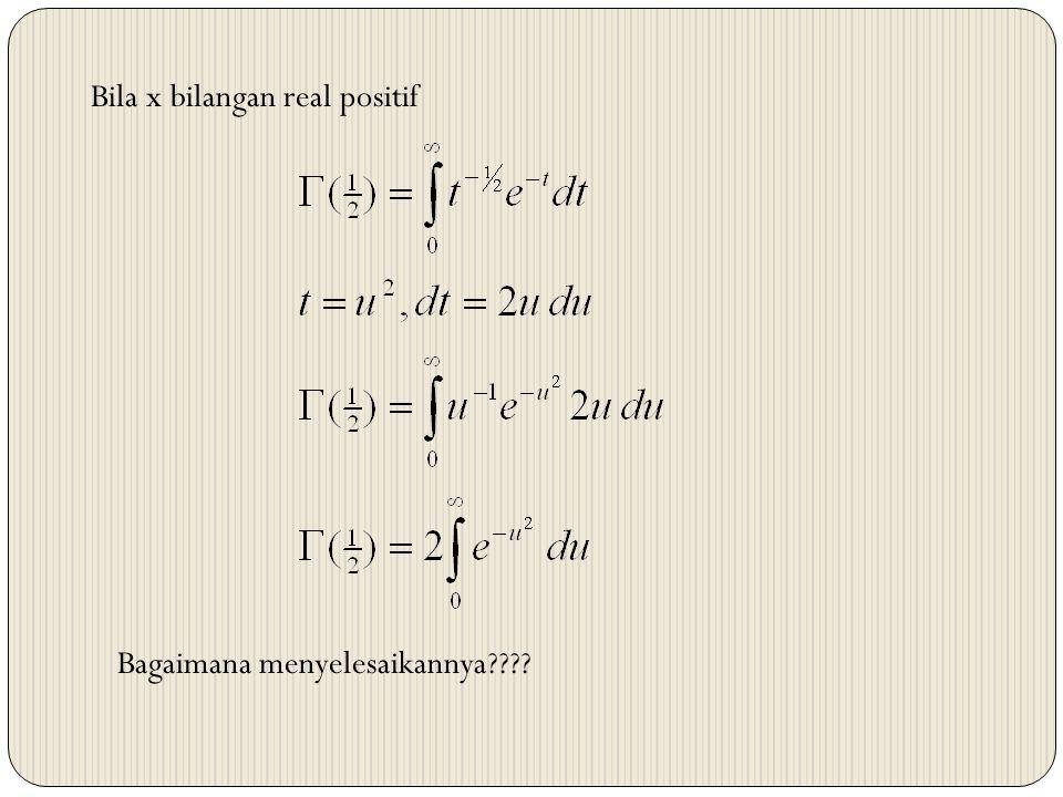 Bila x bilangan real positif Bagaimana menyelesaikannya????