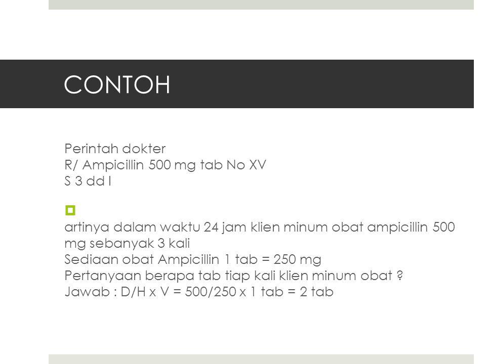 CONTOH  perintah dokter : diltiazem 2 x 60mg, sediaan obat 1 tab = 15 mg, berapa tab untuk sekali minum?