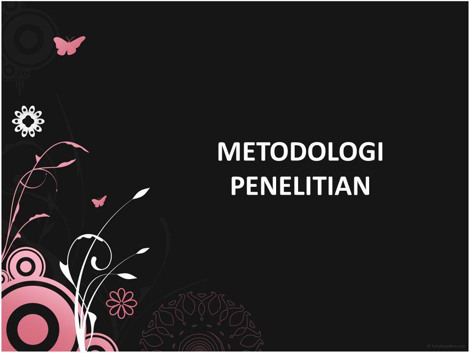 METODOLOGI PENELITIAN