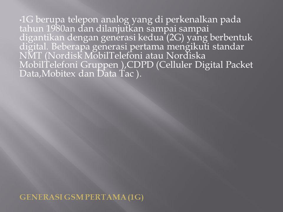 Perbedaan utama antara dua sistem telepon mobile yang sukses ini yaitu 1G dan 2G adalah sinyal radio yang digunakan.