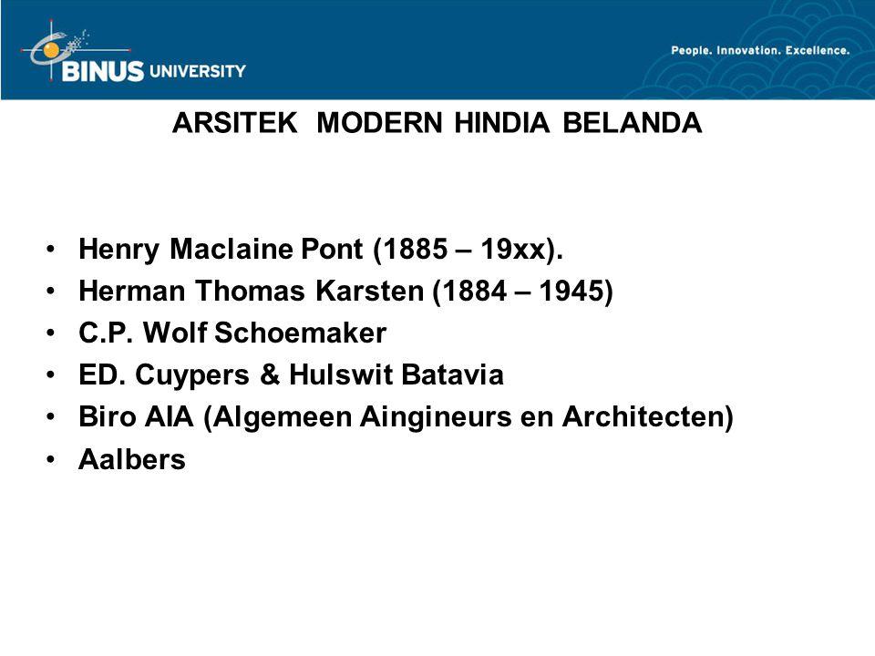 ARSITEK MODERN HINDIA BELANDA Henry Maclaine Pont (1885 – 19xx).